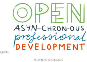 open asynchronous professional development