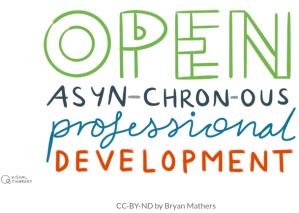 open asynchronous professional development
